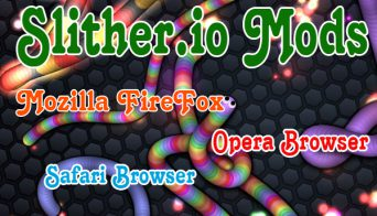 Slither.io Mods for FireFox and related browser